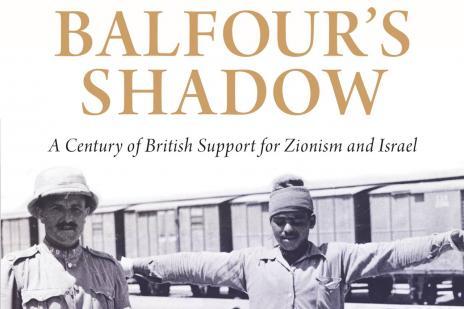 100 ans de colonisation de la Palestine, dans l'ombre de Balfour